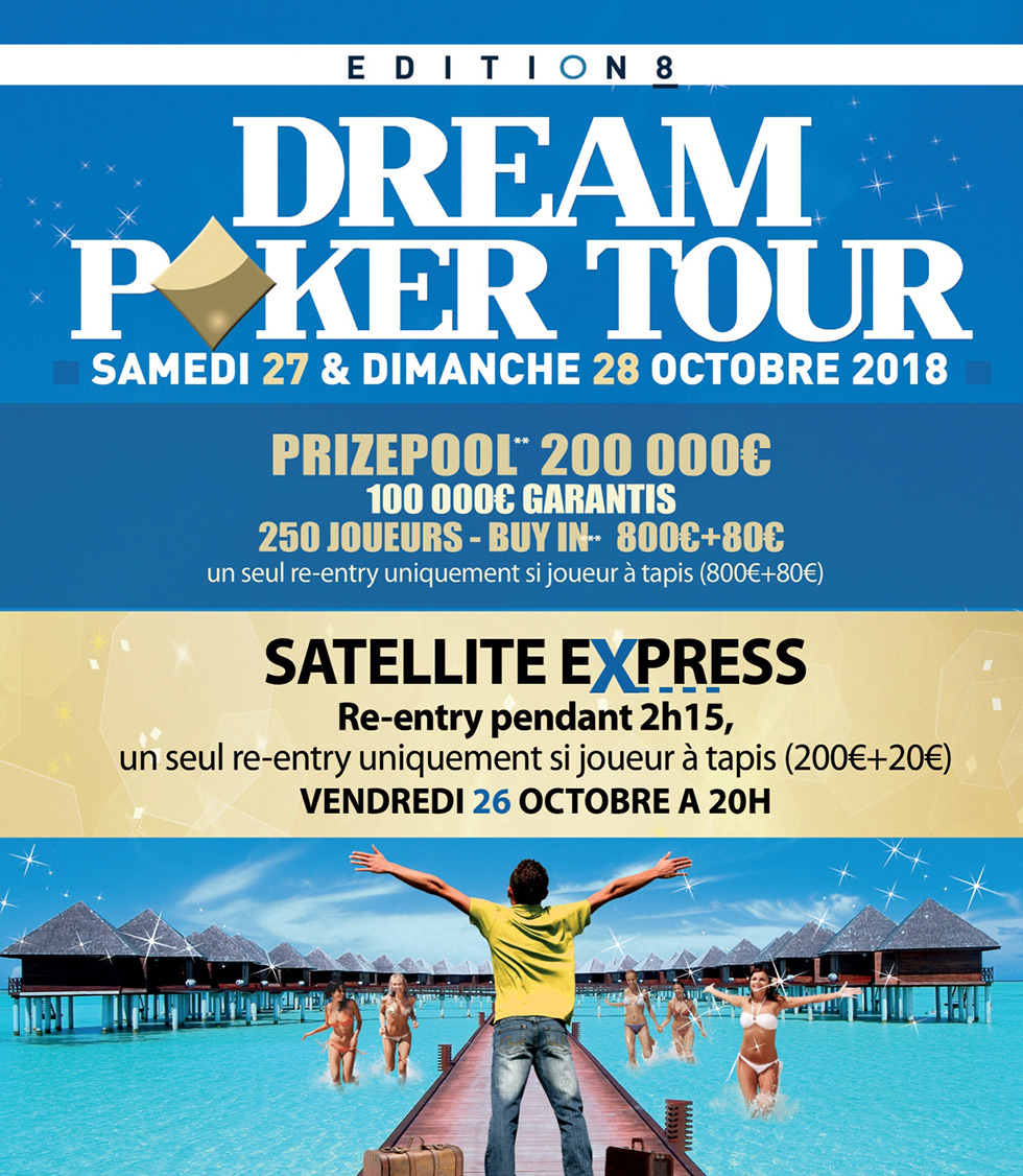 Tournoi de poker Dream Poker Tour Casinos. Inscription au tournoi, finale et Gains